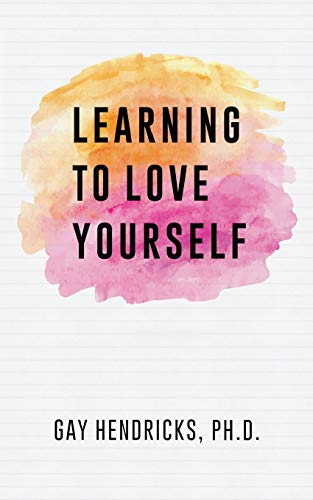 9781439274293: Learning to Love Yourself