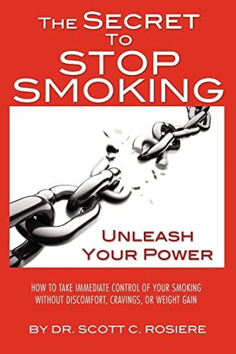 9781439276525: The Secret To Stop Smoking
