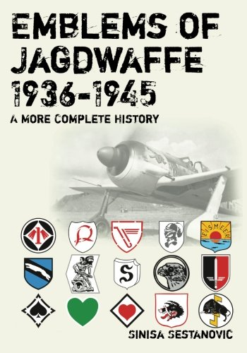 9781439286456: Emblems of Jagdwaffe 1936-1945; A More Complete History