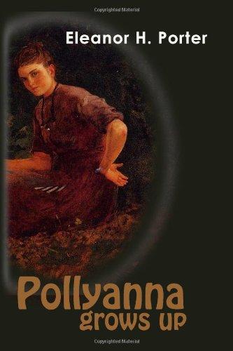 9781439297513: Pollyanna Grows Up
