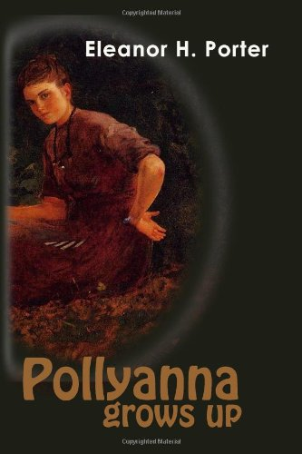 9781439297513: Pollyanna Grows Up