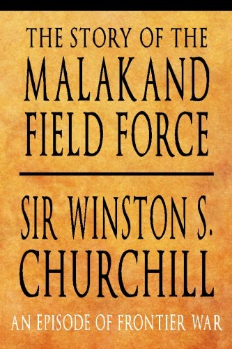 9781439297568: The Story of the Malakand Field Force