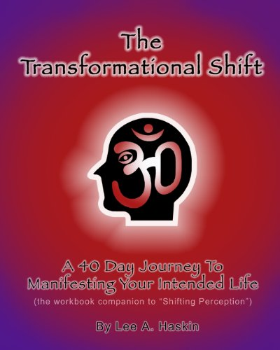 9781439297728: The Transformational Shift: A 40 Day Journey To Manifesting Your Intended Life