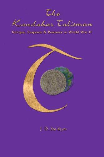 The Kandahar Talisman: J. D. Smithyes