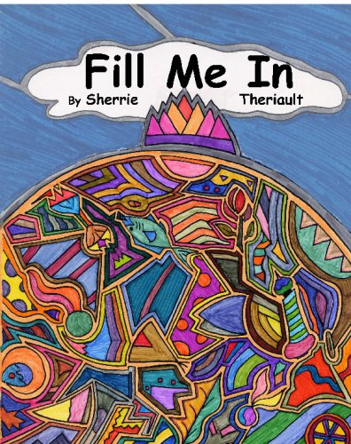 9781439298855: Fill Me In!: A Coloring Book To Catch Your Imagination