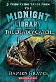 9781439502730: The Deadly Catch (Midnight Library)