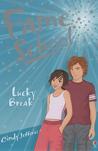 Lucky Break (Fame School): Cindy Jefferies