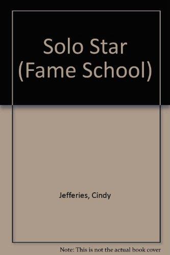 Solo Star (Fame School): Cindy Jefferies