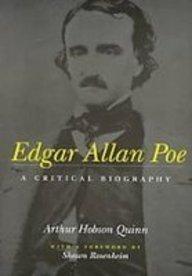 9781439503072: Edgar Allan Poe: A Critical Biography
