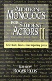 9781439503430: Audition Monologs for Student Actors 2: Selections from Contemporary Plays