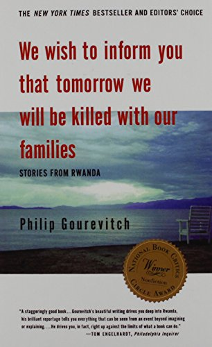 We Wish to Inform You That Tomorrow: Gourevitch, Philip