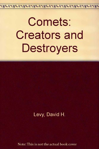 9781439503881: Comets: Creators and Destroyers