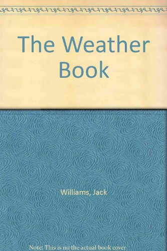 9781439503942: The Weather Book