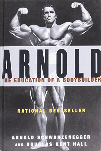 9781439504840: Arnold: The Education of a Bodybuilder