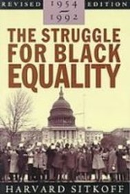 9781439505069: The Struggle for Black Equality 1954-1992 (American Century)