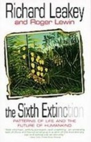 9781439505212: The Sixth Extinction: Patterns of Life and the Future of Humankind