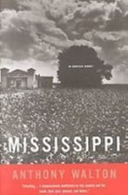 Mississippi: An American Journey (1439506736) by Walton, Anthony