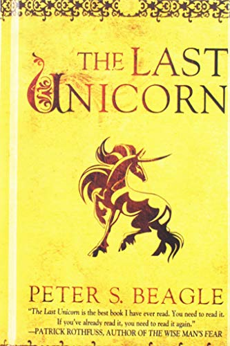 The Last Unicorn: Beagle, Peter S.