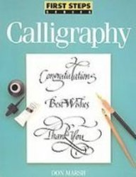 9781439508411: Calligraphy (First Step Series)