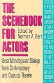 9781439510223: The Scenebook for Actors: Great Monologs and Dialogs from Contemporary and Classical Theatre