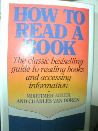 9781439510261: How to Read a Book