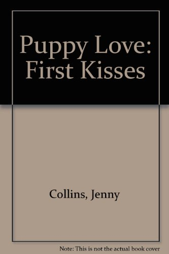 9781439510971: Puppy Love: First Kisses