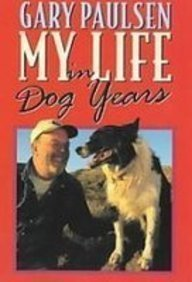 My Life in Dog Years: Paulsen, Gary