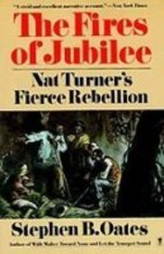 9781439512500: The Fires of Jubilee: Nat Turner's Fierce Rebellion
