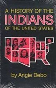9781439512579: A History of the Indians of the United States (Civiiization of the American Indian)