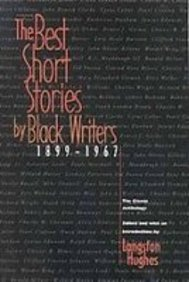 9781439513552: The Best Short Stories by Black Writers; the Classic Anthology from 1899 to 1967