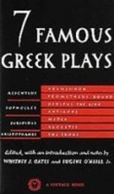 Seven Famous Greek Plays (1439513759) by Oates, Whitney; O'Neill, Eugene