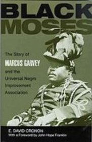 9781439514269: Black Moses: The Story of Marcus Garvey and the Universal Negro Improvement Association