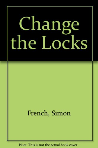 9781439516928: Change the Locks