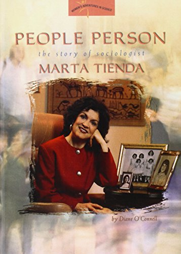 People Person: The Story of Sociologist Marta Tienda (Women's Adventures in Science) (1439518106) by O'Connell, Diane; Tienda, Marta