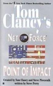Point of Impact (Tom Clancy's Net Force) (9781439519547) by Steve Perry; Tom Clancy; Steve R. Pieczenik