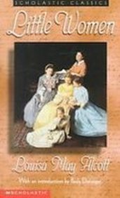 Little Women (Scholastic Classics) (1439519684) by Alcott, Louisa May