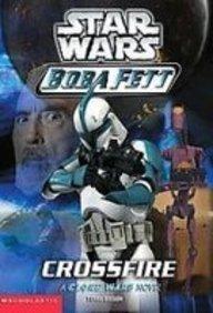 9781439520062: Star Wars Boba Fett Cross Fire