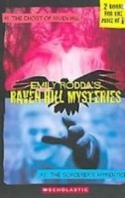 Raven Hill Mysteries: The Ghost of Raven Hill / the Sorcerer's Apprentice (9781439520710) by Emily Rodda