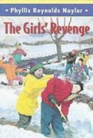 The Girls' Revenge: Naylor, Phyllis Reynolds