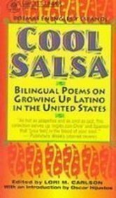 Cool Salsa: Bilingual Poems on Growing Up Latino in the United States: Carlson, Lori M.