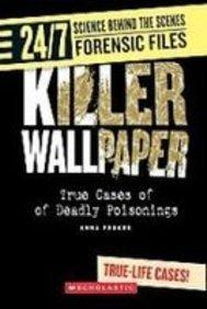 Killer Wallpaper: True Cases of Deadly Poisonings: Anna Prokos
