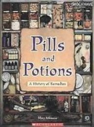 9781439526194: Pills and Potions: A History of Remedies (Shockwave: Science)