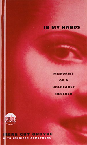 9781439526613: In My Hands: Memories of a Holocaust Rescuer