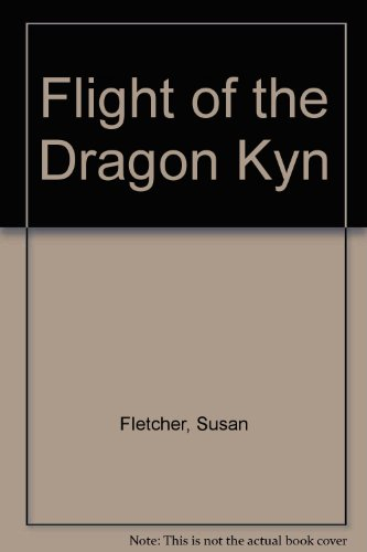 9781439527894: Flight of the Dragon Kyn