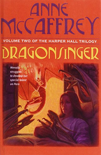 Dragonsinger (Harper Hall Trilogy): Anne McCaffrey
