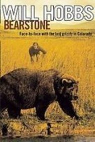 Bearstone: Face-to-face With the Last Grizzly in Colorado: Hobbs, Will