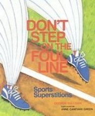 Don't Step on the Foul Line: Sports Superstition: Sullivan, George