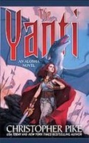 The Yanti (Alosha) (9781439531112) by Pike, Christopher