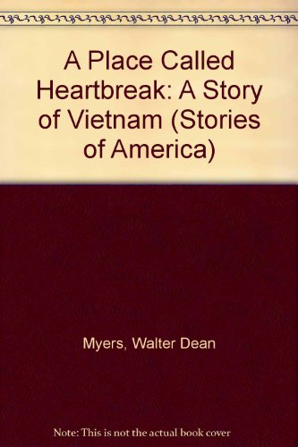 A Place Called Heartbreak: A Story of: Walter Dean Myers