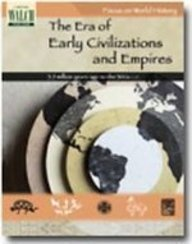 9781439534014: Focus on World History: The Era of Early Civilizations and Empires - 3.5 Million Years Ago to the 300s C.e.:grades 7-9